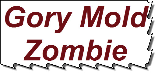 Gory Mold Zombie