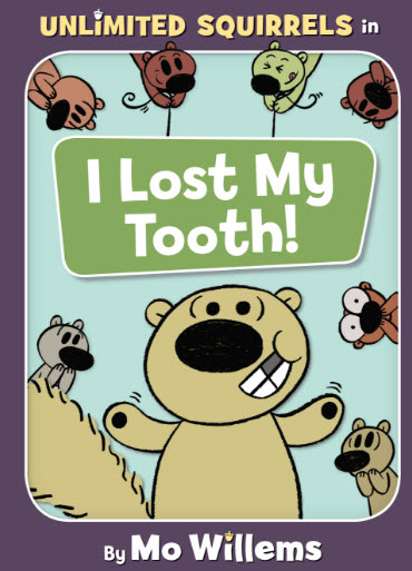 I Lost My Tooth by Mo Willems