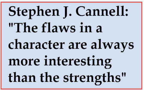 Character flaws more interesting quote by Stephen J. Cannell