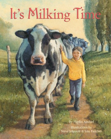 It's Milking Time by Phyllis Alsdurf
