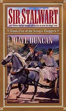 Sir Stalwart by Dave Duncan