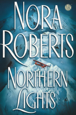 Northern Lights by Nora Roberts