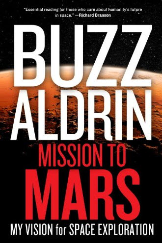 Buzz Aldrin Shares Mars Mission Plan in New Book