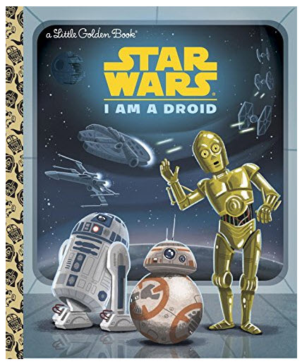 I Am a Droid from Golden Book Star Wars