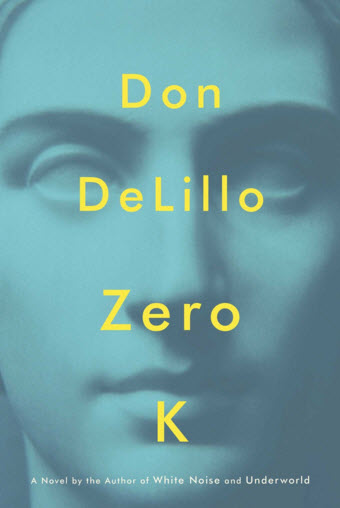 Cover of Zero-K by Don DeLillo