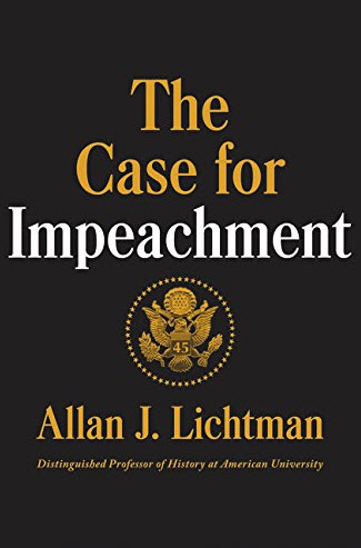 The Case of Impeachment by Allan J. Lichtman