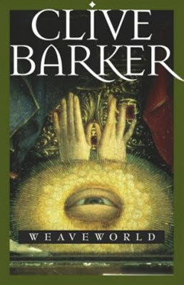Cover of Weaveworld by Clive Barker