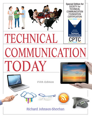 Technical Communication Today STC CPTC Edition by Richard Johnson-Sheehan